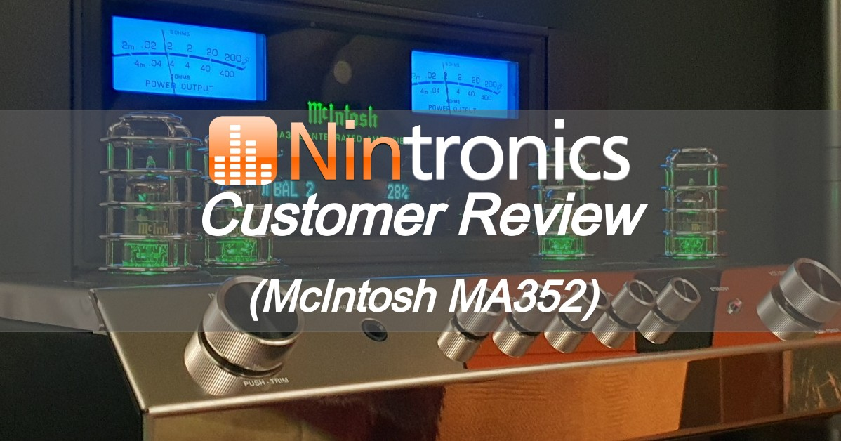 Customer Review - McIntosh MA352 Integrated Amplifier