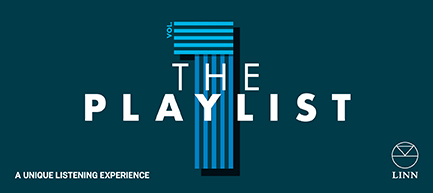 "Linn Lounge Presents ""The Playlist"""