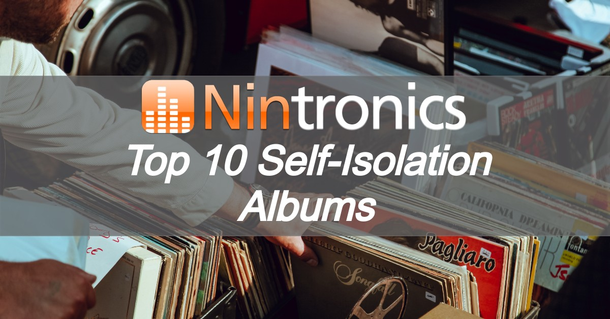 Top 10 Self-Isolation Albums